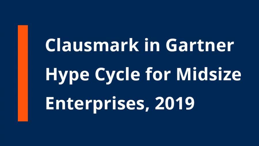 Clausmark is included in the Gartner Hype Cycle for Midsize Enterprises, 2019!