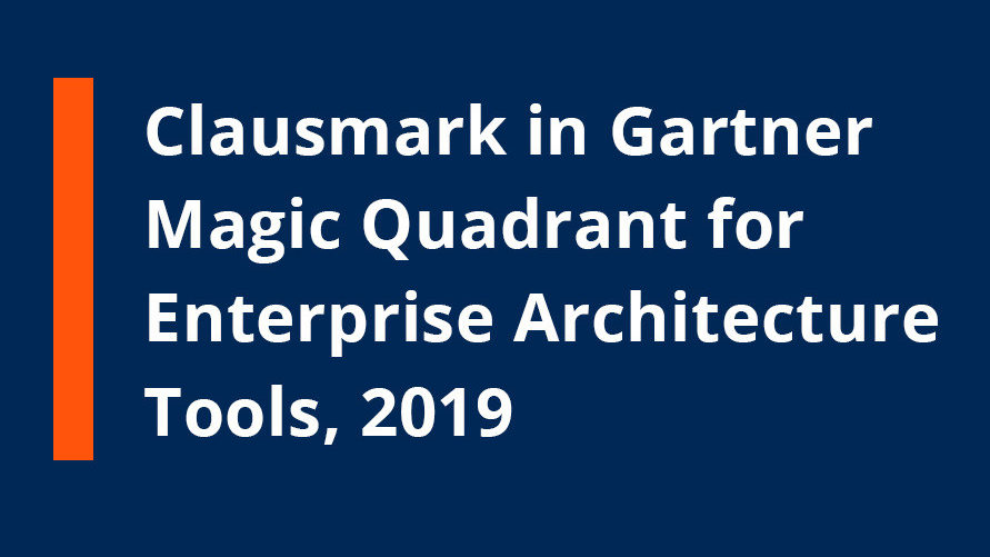 Clausmark recognized in Gartner Magic Quadrant for Enterprise Architecture, 2019!